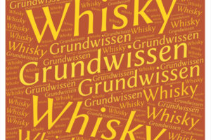 Grundwissen über Whisky