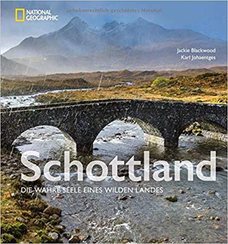 Schottland - Die wahre Seele eine wilden Landes